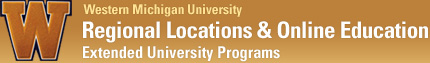 Regional Locations & Online Education - Extended University Programs - Western Michigan University
